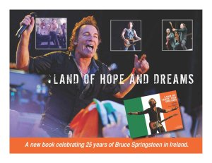Land of Hope and Dreams - Springsteen in Ireland Book Walks Tall!