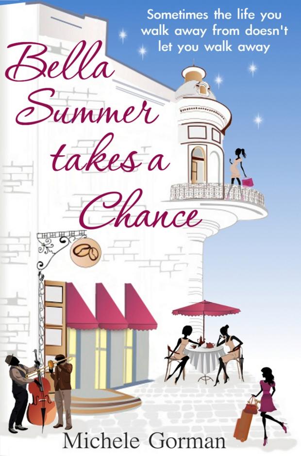 Bella Summer Takes A Chance by Michele Gorman