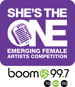 She's the One Emerging Female Artists Competition boom 99.7