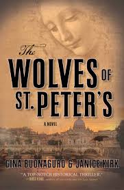 The Wolves of St. Peter's by Gina Buonaguro & Janice Kirk
