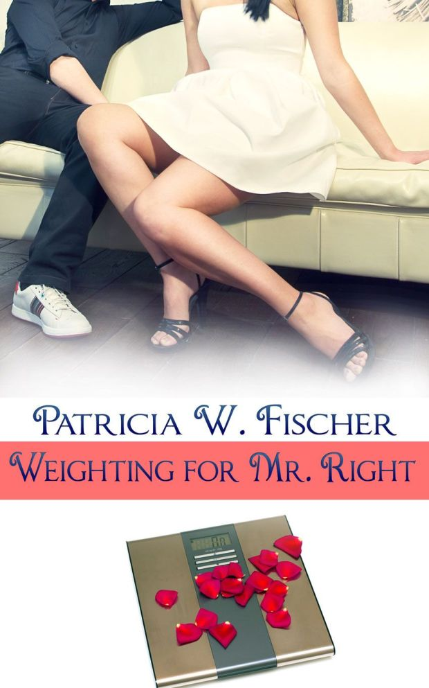 Weighting For Mr. Right by Patricia W. Fischer