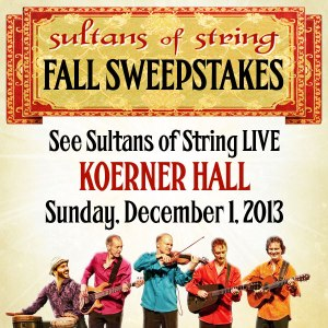 Sultans of String Fall Sweepstakes