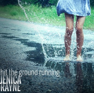 Hit The Ground Running by Jenica Rayne