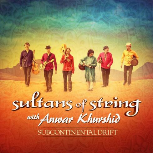 Sultans of String with Anwar Khurshid