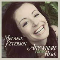 Melanie Peterson Anywhere From Here