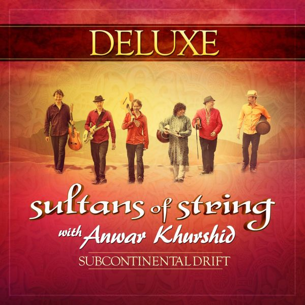 Sultans of String Subcontinental Drift Deluxe version
