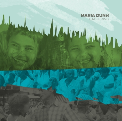 Maria Dunn Gathering