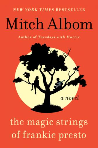 Mitch Albom the magic strings of frankie presto