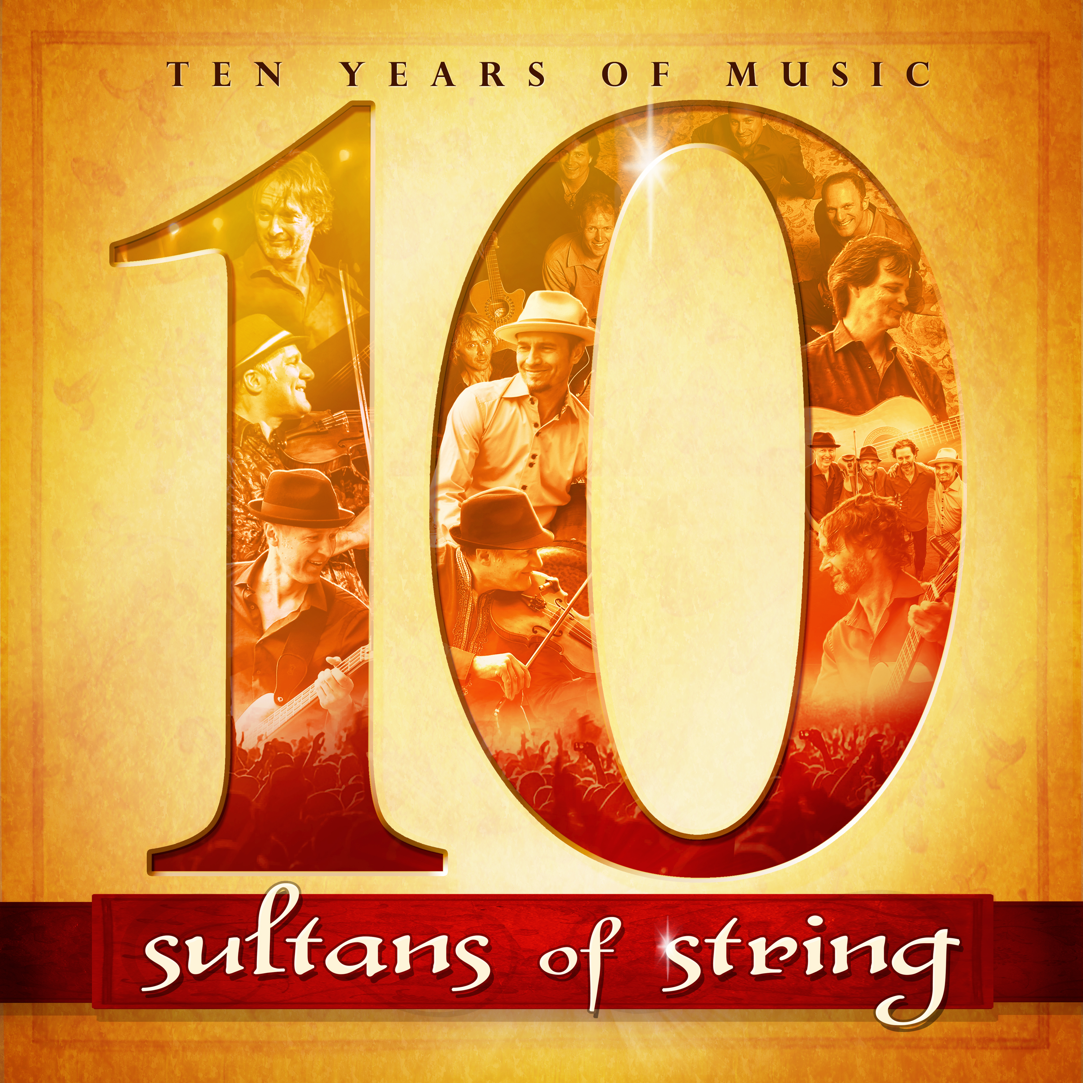 Ten Years of Music by Sultans of String