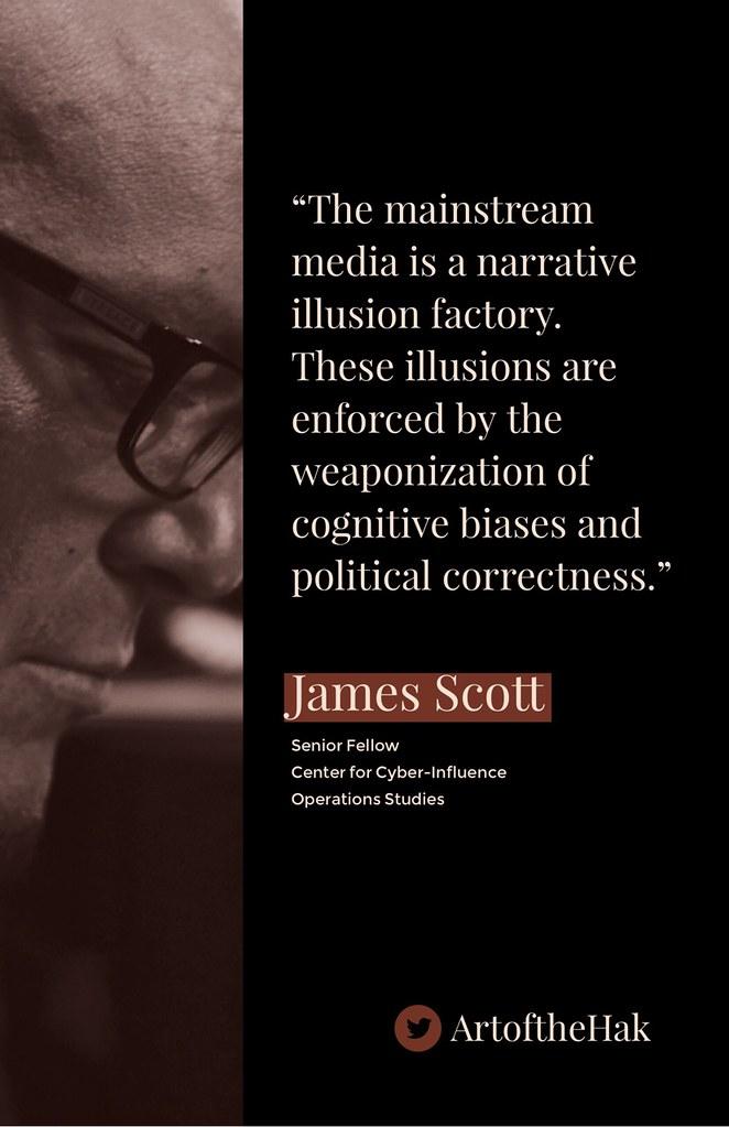 James Scott quote on mainstream media